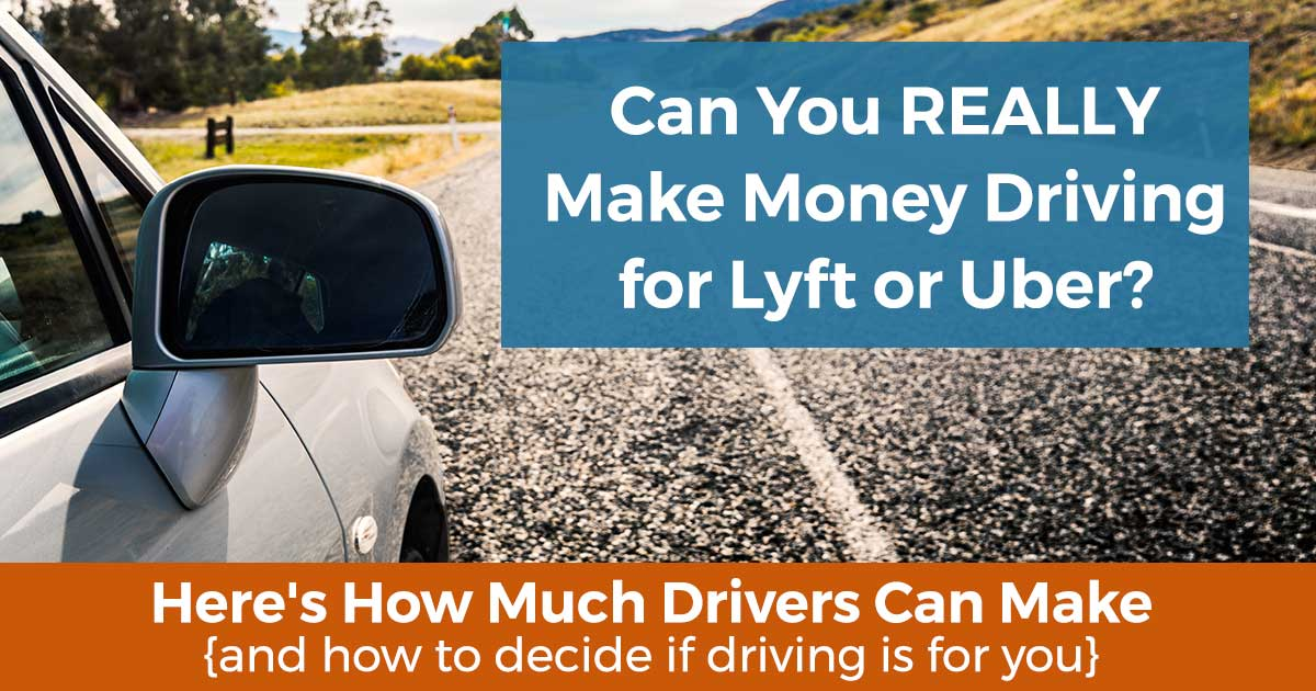 How much can i make with Uber or Lyft?